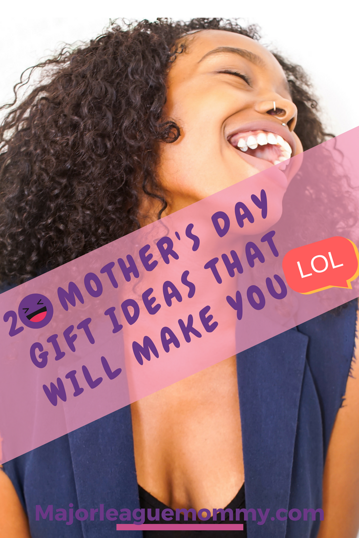 20 Mother's Day Gift Ideas That Will Make You LOL