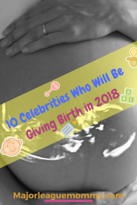 Expecting Celeb Mommas in 2018