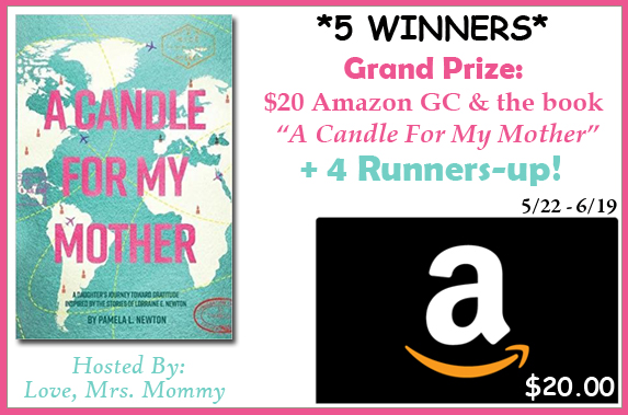 "***CLOSED*** 5 Winners! $20 Amazon Gift Card & Pamela Newton's Book ""A Candle For My Mother"" Giveaway!- Ends 6/19"