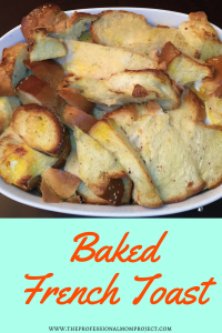 What's brunch without a delicious French Toast?? Take a shot at recreating this Simple Overnight Baked French Toast from the Professional Mom Project.