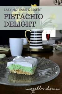 There's nothing quite like a tasty no-bake dessert. And Nuggetlands blog has you covered with their Pistachio Delight recipe.