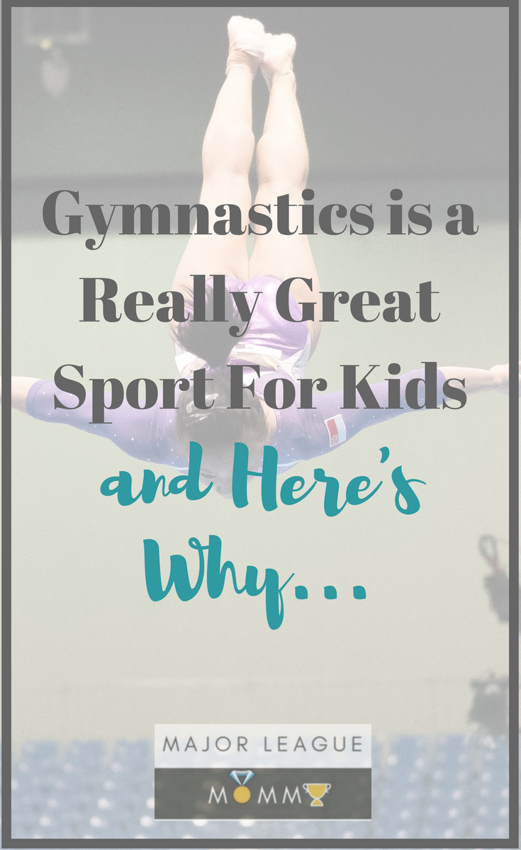 Gymnastics is a Really Great Sport For Kids, and Here's Why…