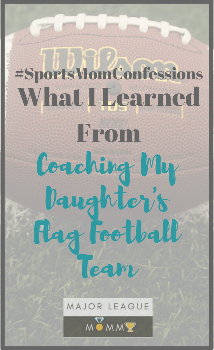 Would I sign up to coach my daughter's football team again in the future? Well...