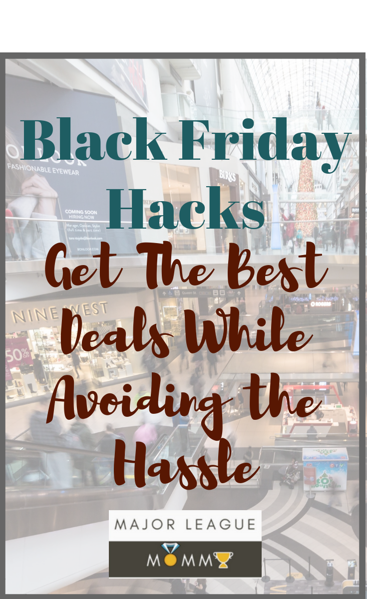 Black Friday Hacks: Get The Best Deals While Avoiding the Hassle