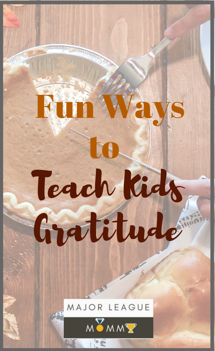 Fun Ways to Teach Kids Gratitude