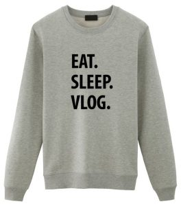 Eat Sleep Vlog Sweatshirt on Etsy