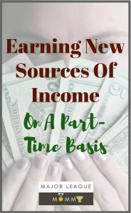You don't have to settle for one source of income in the modern world. The following ideas might help you to earn new sources of income on a part-time basis.