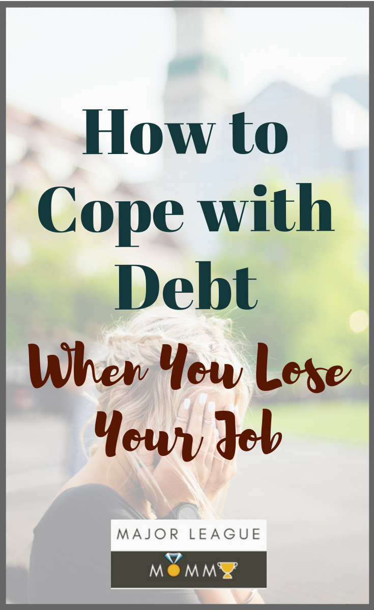 How to Cope with Debt When You Lose Your Job