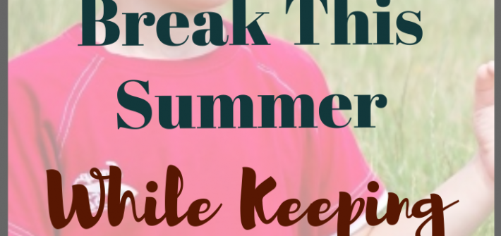 Use these ideas to actually sneak in a break this summer while the kids are busy