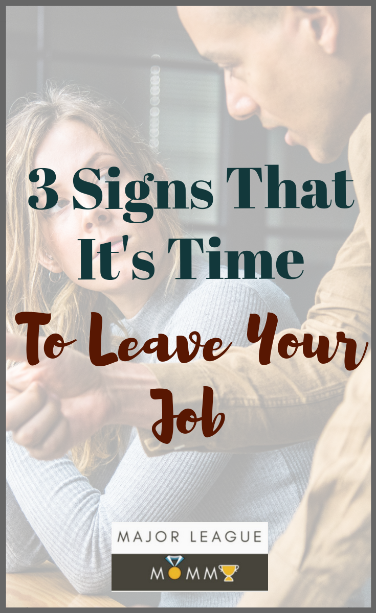 often it can be hard to leave jobs even if they have grown tiresome, as sometimes cutting off that vital financial lifeline can be hard. Here are 3 Signs It's Time To Leave Your Job