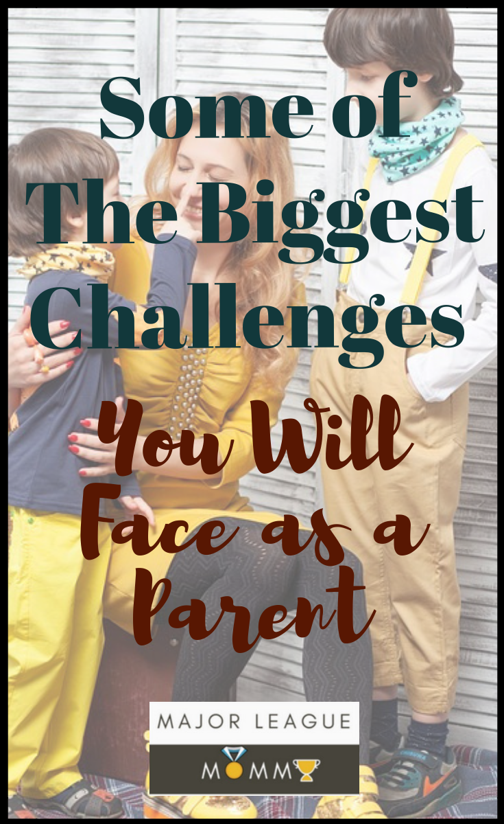 Here are Some of The Biggest Challenges You Will Face as a Parent.