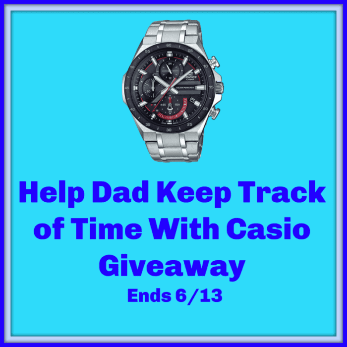 CLOSED~Help Dad Keep Track of Time With Casio Giveaway-Ends 6/13