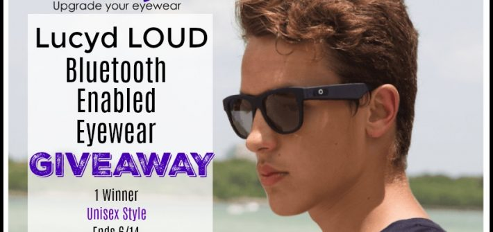 Lucyd LOUD Bluetooth Enabled Eyewear Giveaway