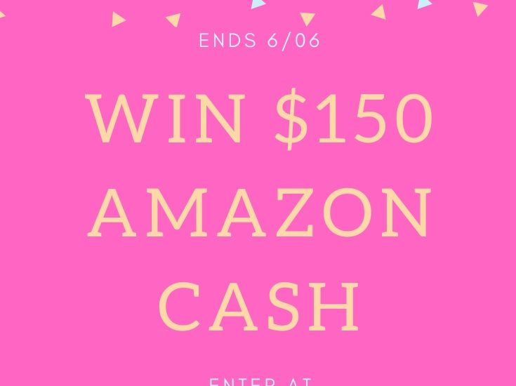 $150 Amazon Cash Giveaway- Ends 6/6 - MajorLeagueMommy