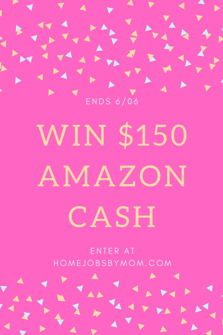 CLOSED~$150 Amazon Cash Giveaway- Ends 6/6