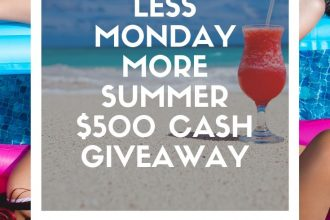 How does an extra $500 cash in your pocket sound? You can use it for your next summer adventure, school supplies, or whatever your heart desires. Enter to win in the Less Monday More Summer $500 Cash Giveaway before it's too late. Good luck!