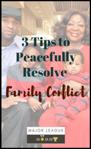 3 Tips to Peacefully Resolve Family Conflict