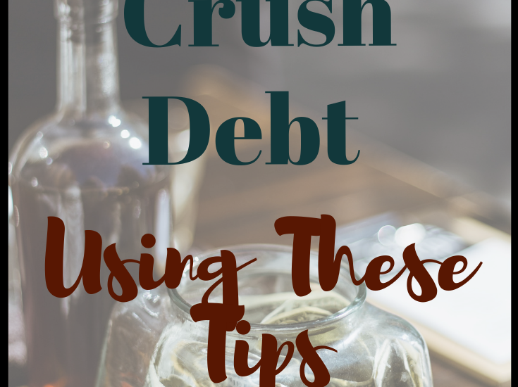 Crush debt using these tips
