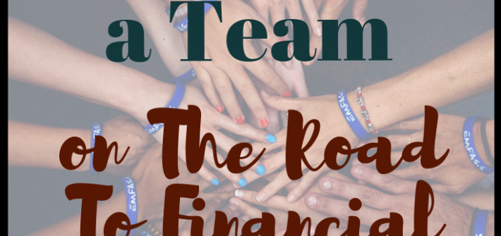 Working as a team on the road to financial freedom is probably one of the best things you can do for yourself
