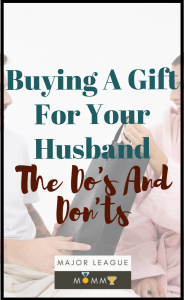 MLM Pin-buying a gift for your husband