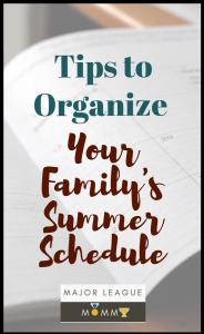 organize your summer schedule
