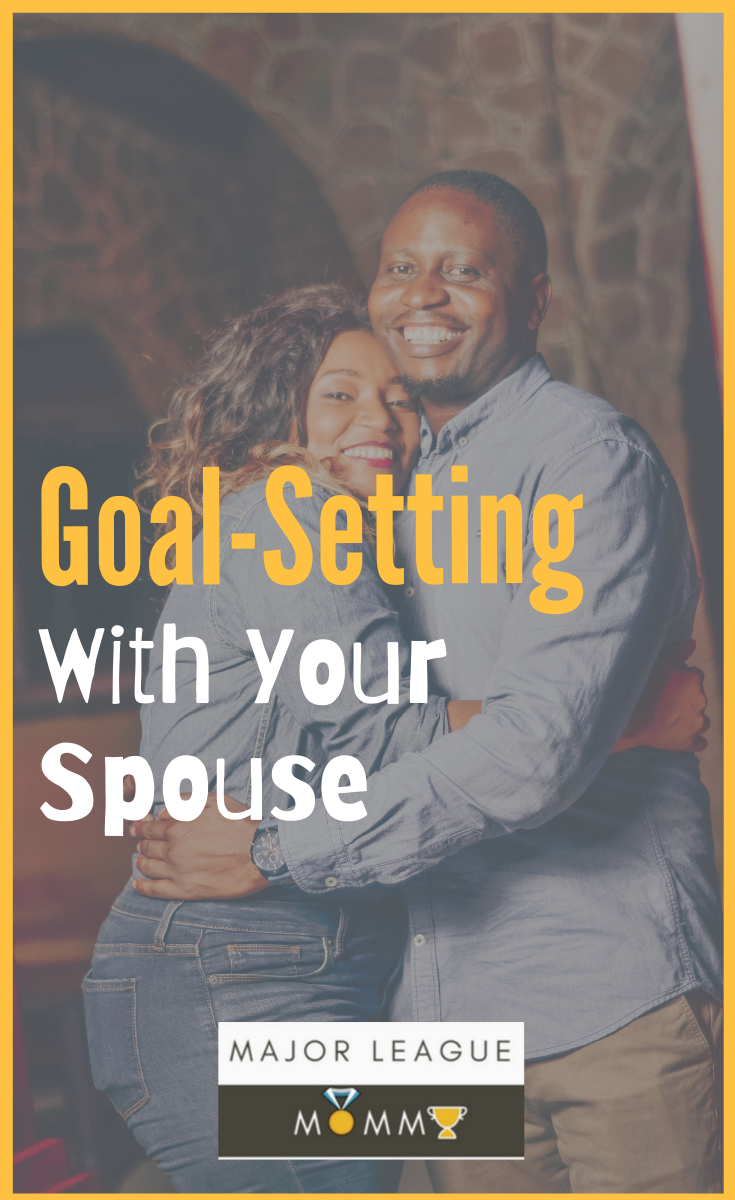 How to set goals with your spouse